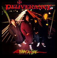 DELIVERANCE - What A Joke