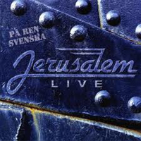 JERUSALEM - Live På Ren Svenska (Live in pure Swedish)