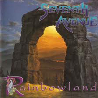 SEVENTH AVENUE - Rainbow Land