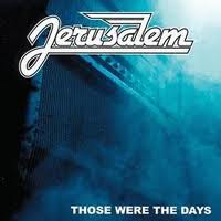 JERUSALEM - Those Were The Days