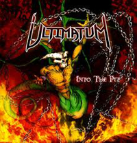 ULTIMATUM - Into The Pit
