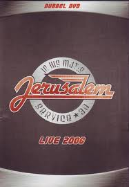 JERUSALEM - Live 2006 DVD - The Ultimate Jerusalem DVD!