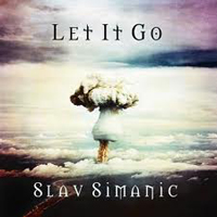 SLAV SIMANIC - Let It Go