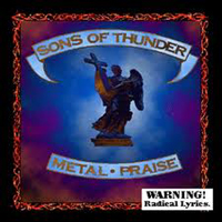 SONS OF THUNDER - Metal Praise