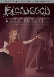 BLOODGOOD - Rock Theater DVD