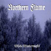 NORTHERN FLAME - White Winternight