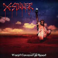 X-SINNER - World Covered In Blood