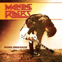 MAIN LINE RIDERS - World Shaker