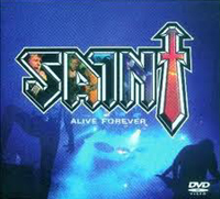 SAINT - Alive Foreved DVD