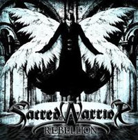 SACRED WARRIOR - Rebellion