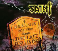 SAINT - Too Late For Living - Must have for fans of Judas Priest!