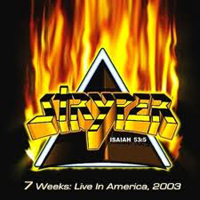 STYRYPER - 7 Weeks  Live in America, 2003