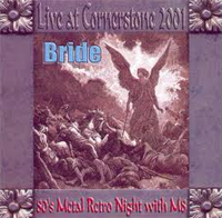 BRIDE - Live at Cornerstone 2001