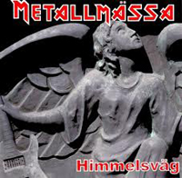 METALMÄSSA - Himmelsväg - Great Metal Praise album!
