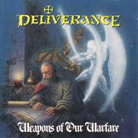 DELIVERANCE - Weapons of our Warfare - Speed Metal Classic!