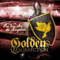 golden resurrection one voice for the kingdom