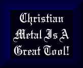 Christian Metal Is A Great Tool