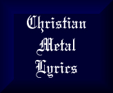 Christian Metal Lyrics