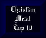 Christian Metal Top 10 Chart
