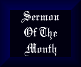 Sermon Of The Month