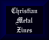 Christian Metal Zines